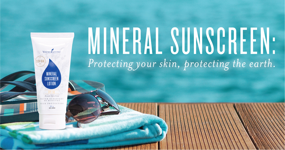 Young Living Mineral Sunscreen, Protecting your skin, Protecting Earth