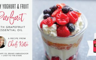 Chef Kate easy parfait with grapefruit oil