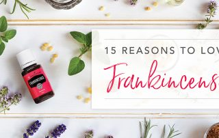 15 reasons to love frankincense essential oil