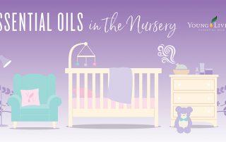 Essential Oils in the Nursery
