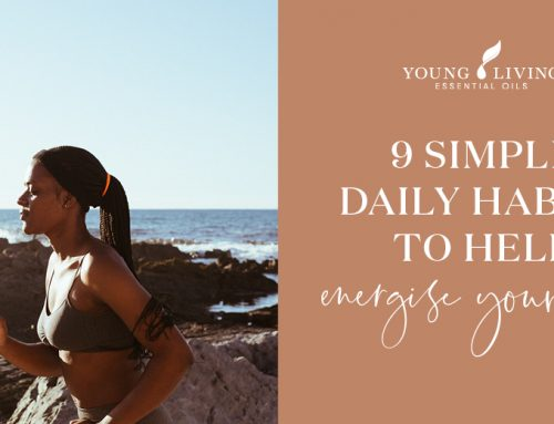 9 Simple Daily Habits to Help Energise Your Life