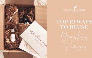 10 Ways to Reuse Young Living Packaging