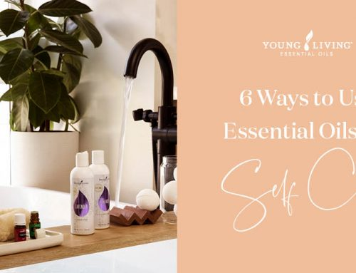 6 Ways to Use Essential Oils for Self Care