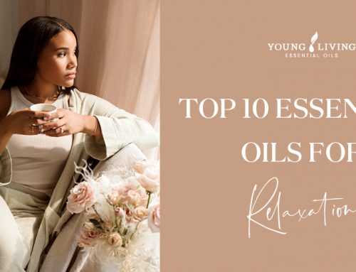 Top 10 Essential Oils for Relaxation