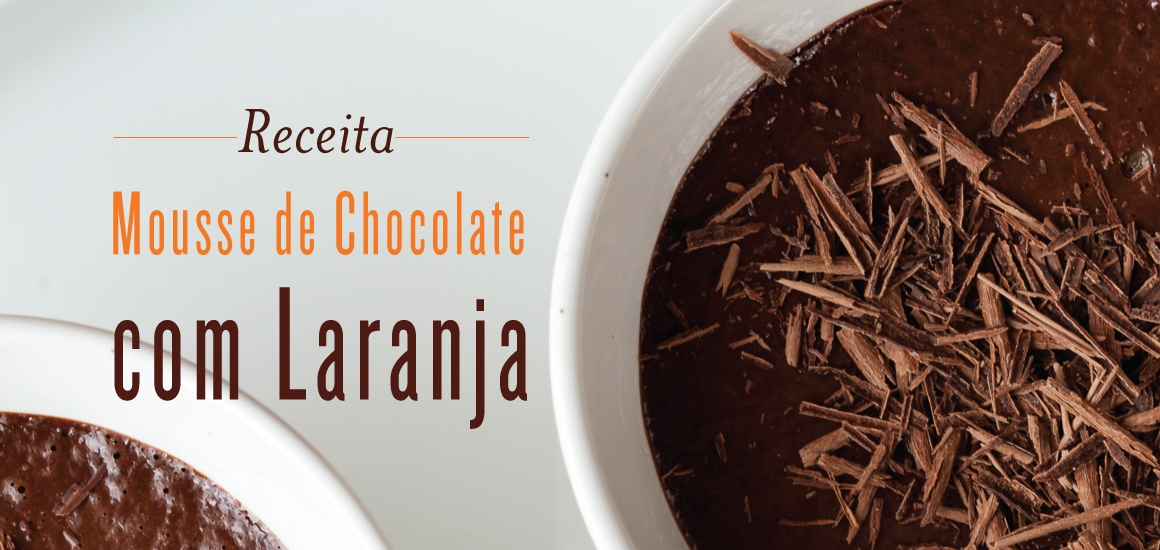 Mousse de Chocolate com Laranja