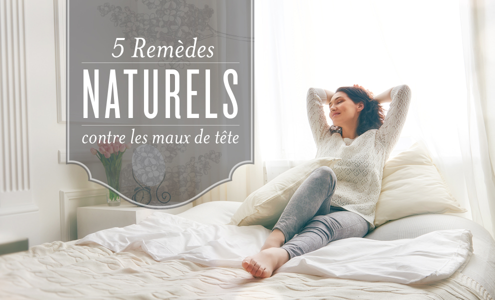 5 rem des naturels contre les maux de t te blog de young living. Black Bedroom Furniture Sets. Home Design Ideas