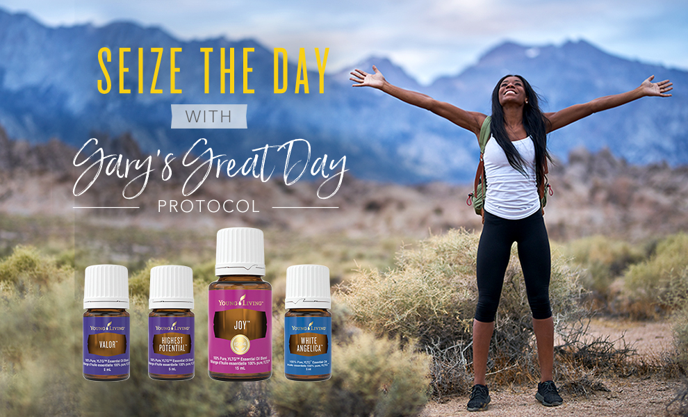Seize the Day with Gary's Great Day Protocol - Young Living Canada Blog