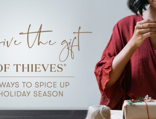 Give the gift of Thieves®: 6 ways to spice up holiday season