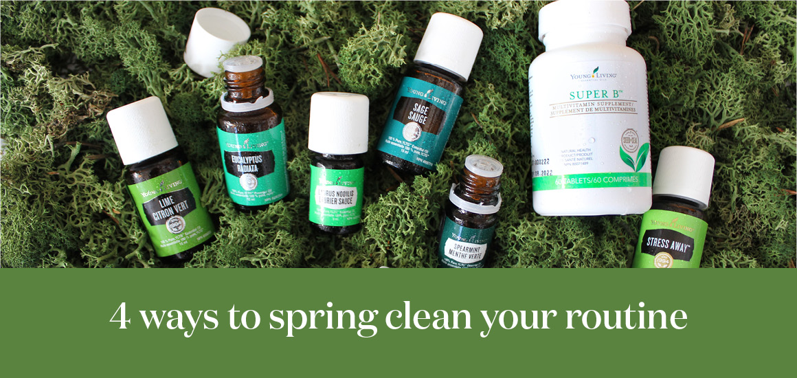 4 ways to spring clean your routine