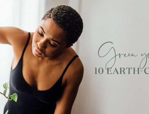 Green your routine with 10 Earth-conscious tips