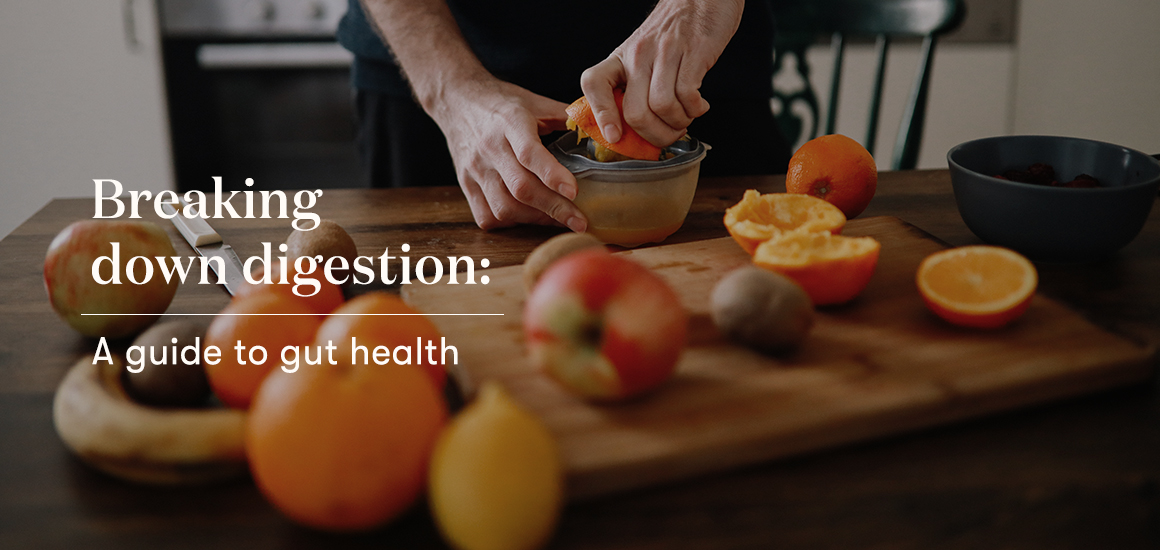 Breaking down digestion: A guide to gut health