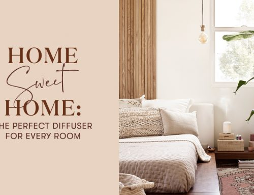 Home sweet home: the perfect diffuser for every room