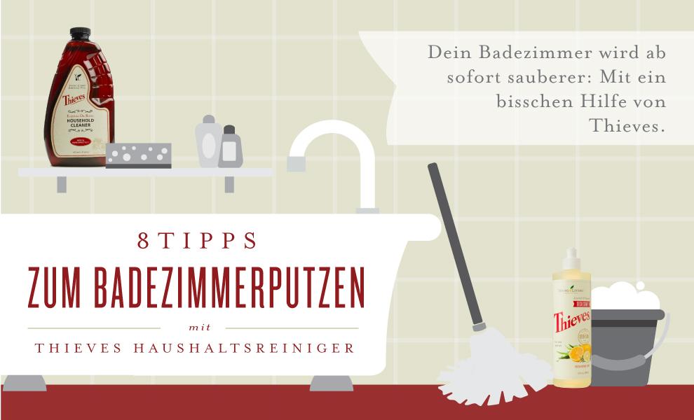 8 Tipps zum Badezimmerputzen mit Thieves Haushaltsreiniger | Young ...