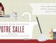 8 astuces pour nettoyer votre salle de bain avec Thieves Household Cleaner