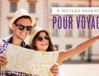 • 5 huiles essentielles pour voyageurs avec un homme et une femme souriant et regardant une carte
