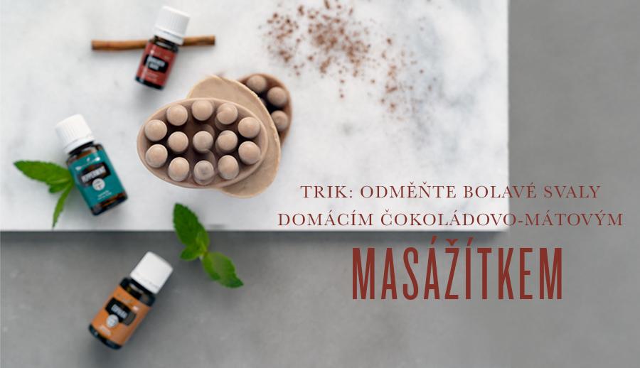 Odměňte bolavé svaly domácím čokoládovo-mátovým masážítkem