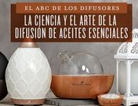 El ABC de los difusores: la ciencia y el arte de la difusión de aceites esenciales