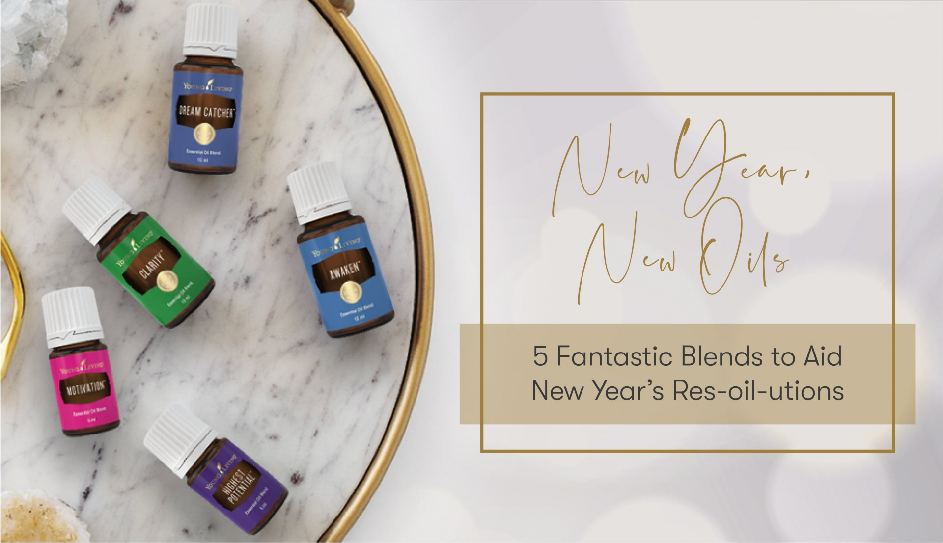 New Year New Oils 5 Fantastic Blends to Aid New Year's Res-oil-utions