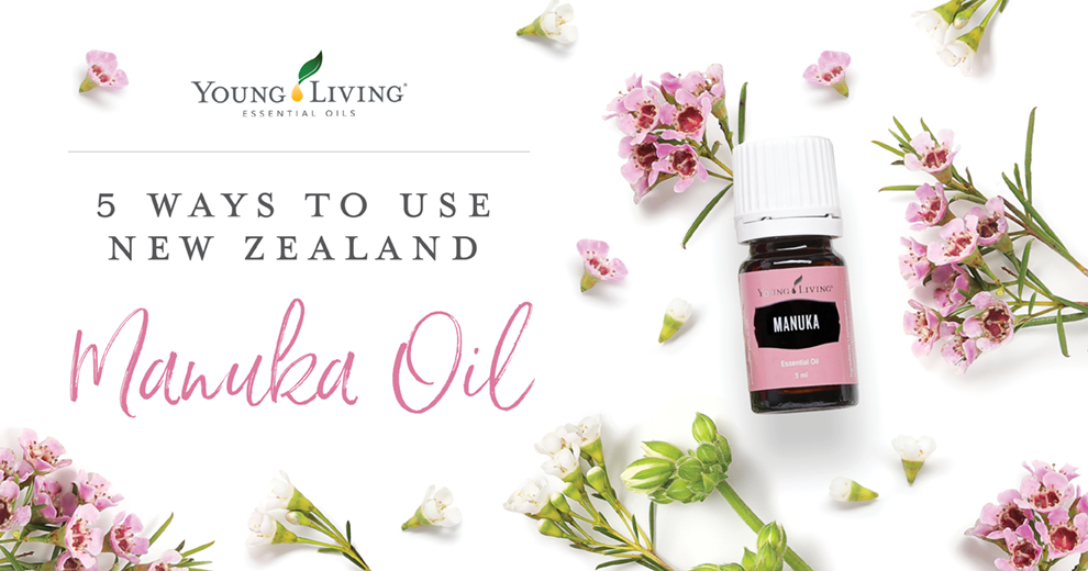 How to use Young Living Manuka Essential oil