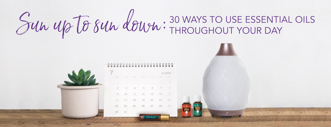 How to use essential oils throughout your day