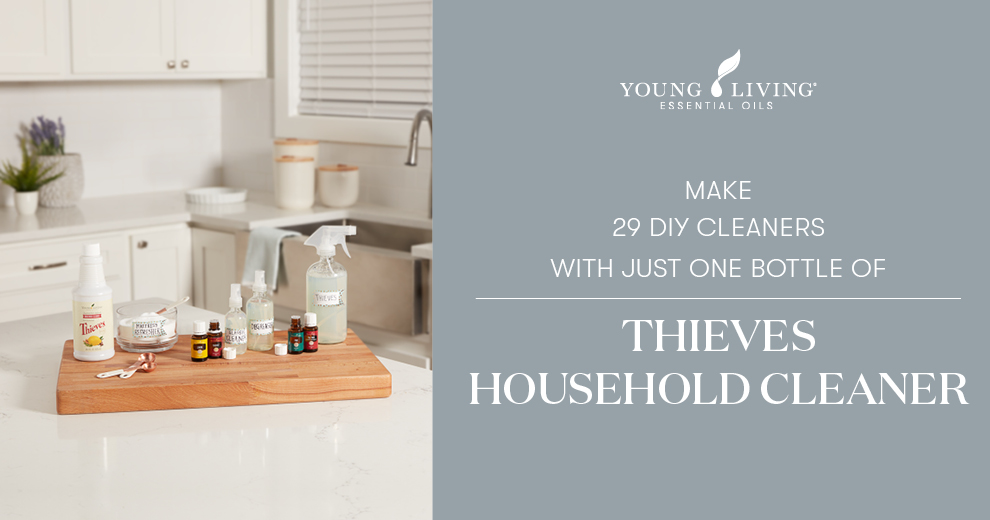 Make 28 DIY cleaners with just one bottle of Thieves Household Cleaner