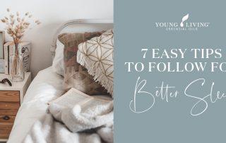 7 Easy Tips to Follow for Better Sleep Header