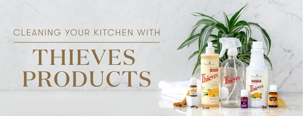 Cleaning your kitchen with Thieves Products