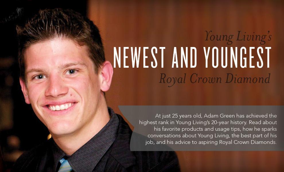 Adam Green - Young Living Royal Crown Diamond