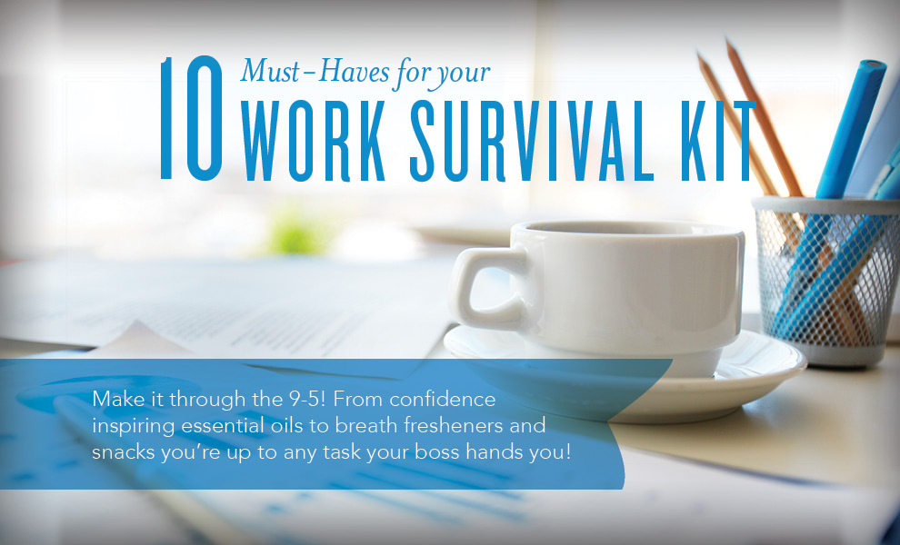 10 Must-Haves for Your Young Living Work Survival Kit