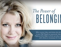 Power of Belonging - Kim Mahr - Young Living Platinum