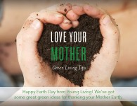 Green Living Tips - Earth Day - Young Living