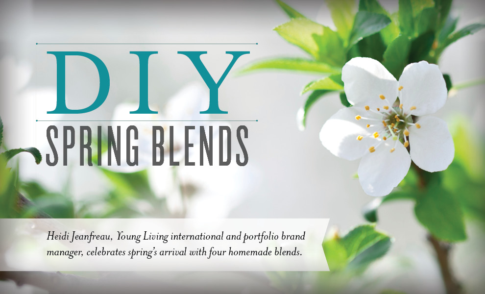 DIY Spring Blends for Diffuser - Young Living