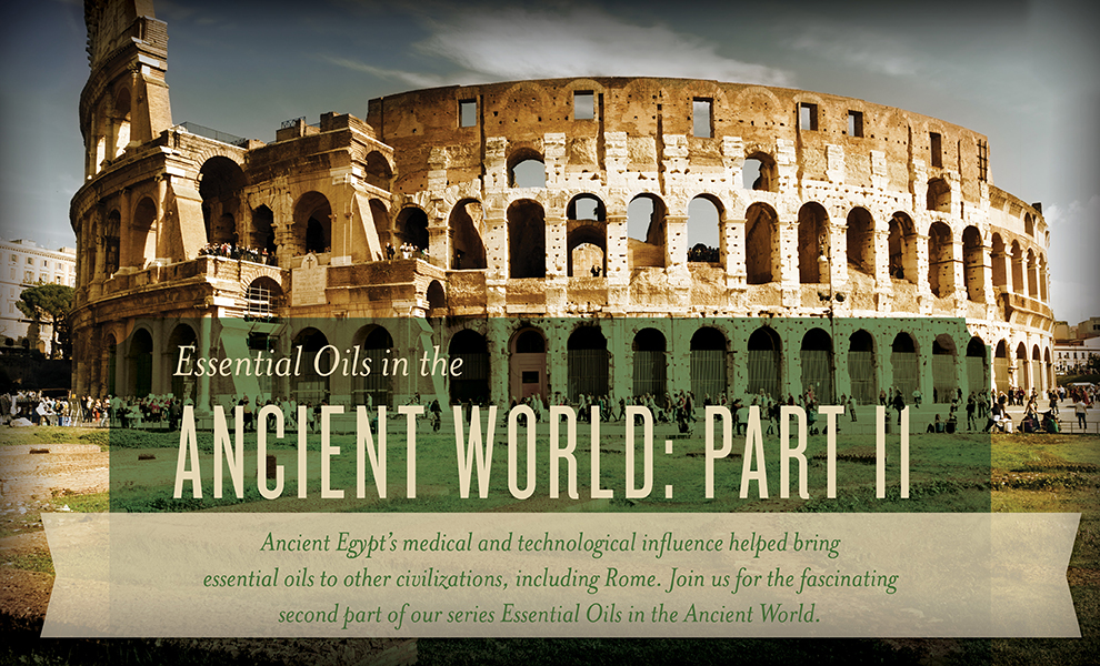 Part 2 - Essential Oils of the Ancient World