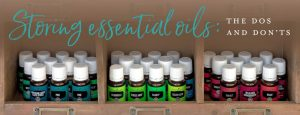 Storing essential oils: The dos and don'ts