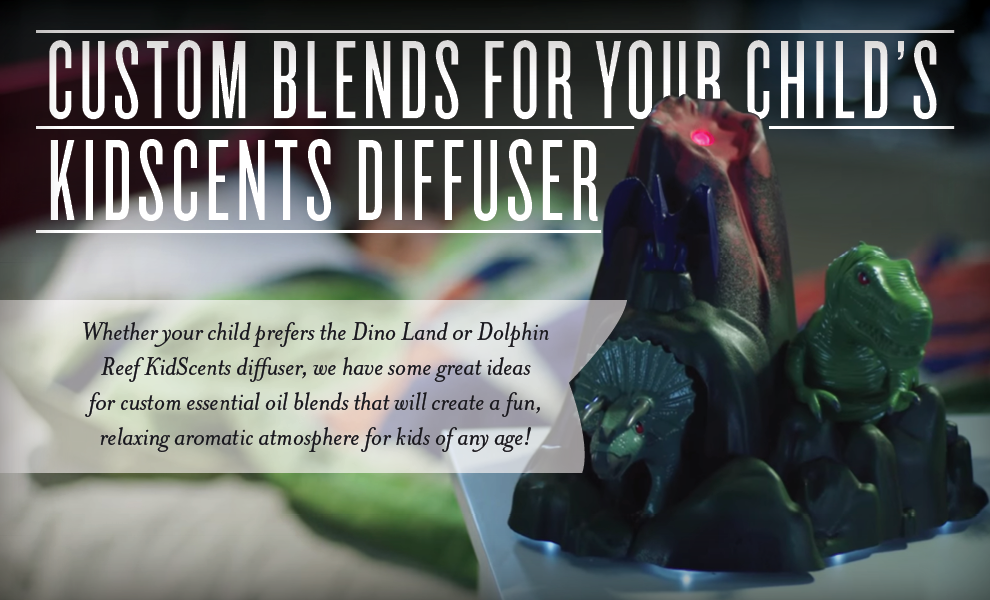 KidScents Diffusers from Young Living - Dino Land and Dolphin Reef - Custom Essential Oil Blends