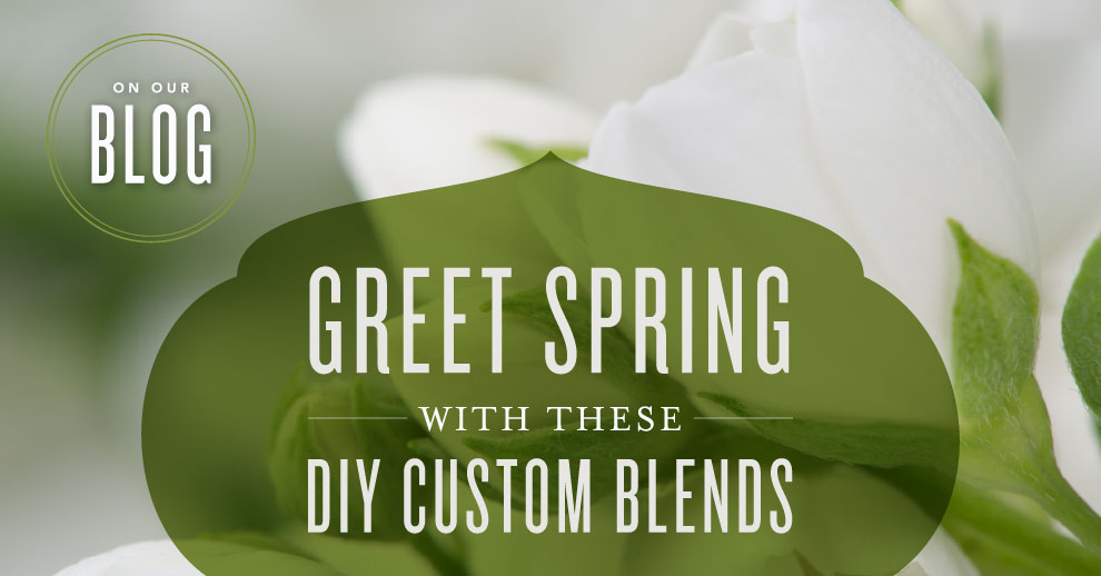 DIY Custom Spring Blends - Diffuser blends for spring