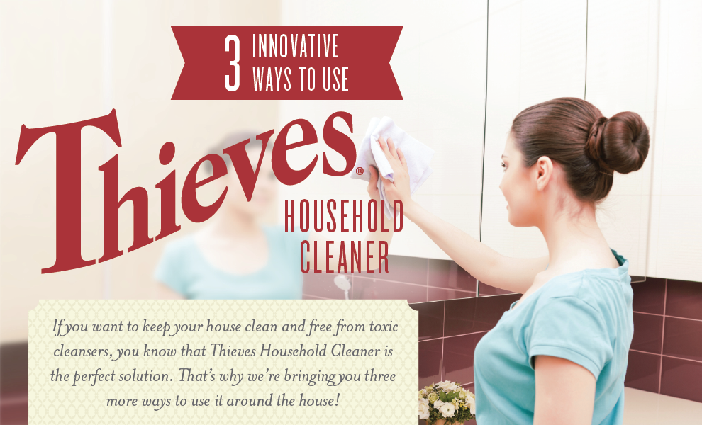 Three Ways to use Thieves Cleaner