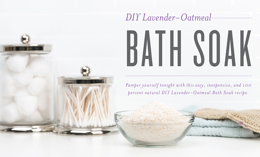 Lavender-Oatmeal Bath Soak with Young Living Essential Oils