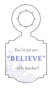 Blog-Teacher Gifts_Gift Tags_Believe
