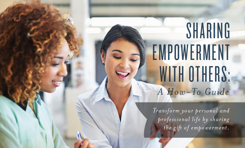 Sharing Empowerment with Others