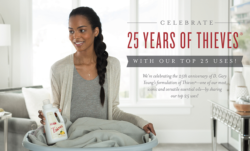 Young Living - 25 Uses for Thieves Essential Oil and Thieves Infused Products