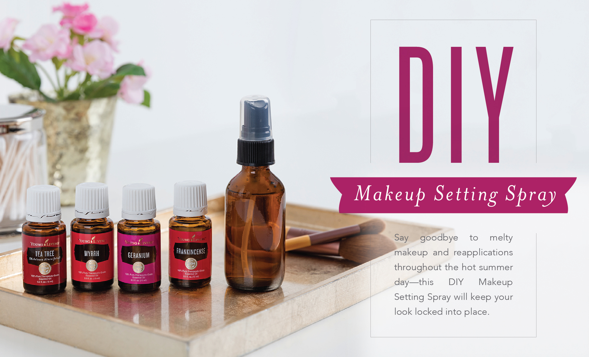 DIY Makeup Setting Spray - Young Living Essential Oils - Geranium, Myrrh, Frankincense, Tea Tree