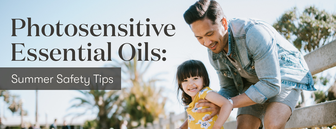 Photosensitive Essential oil: summer safety tips Young Living Blog