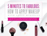 Savvy Minerals 5 Minute Makeup Tutorial