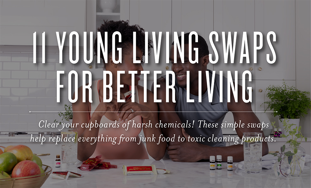 Swap junk food and harsh chemicals for these alternatives!