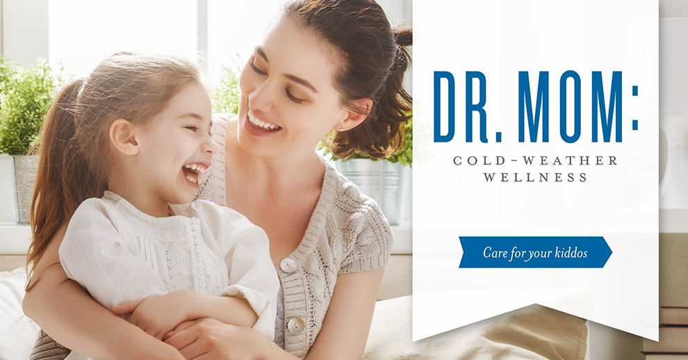 Dr. Mom Cold weather wellness Immunity