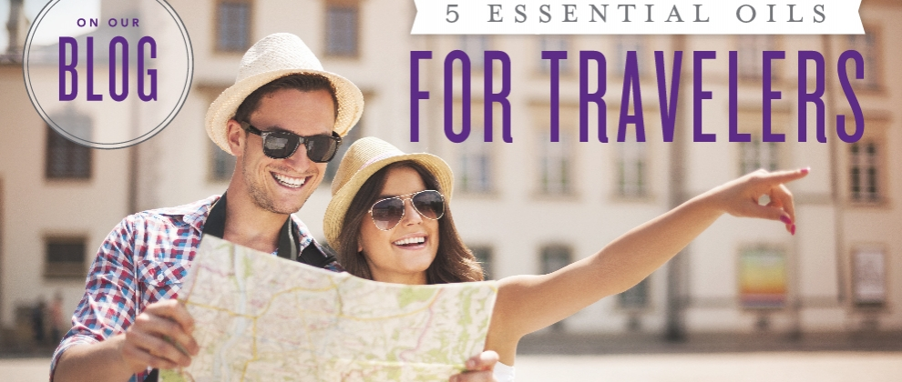Essential oils for Travelers