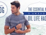 The essential man: oil life hacks | Essential oils for men