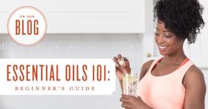 Essential oils 101: Essential oils Beginner's guide