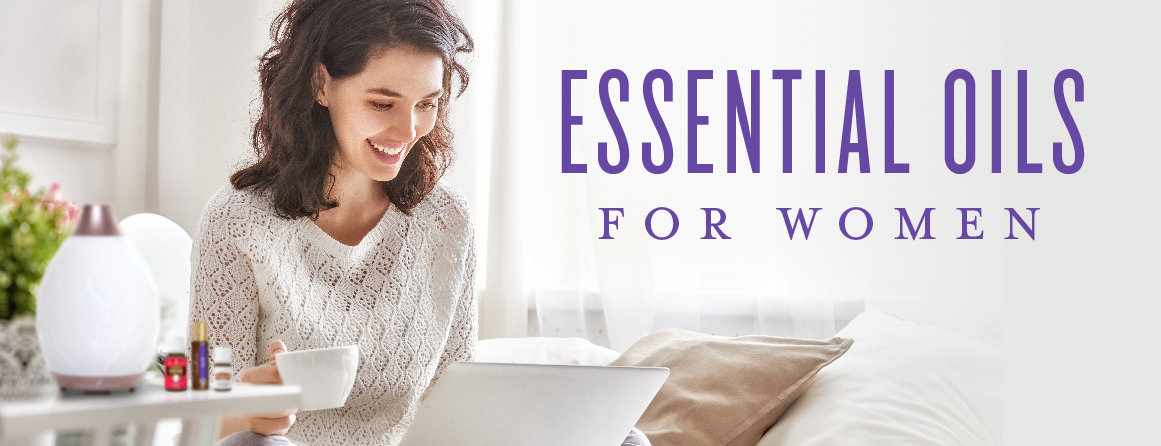 Essential oils for women | Young Living essential oils